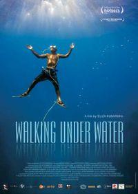 Walking Under Water Poster
