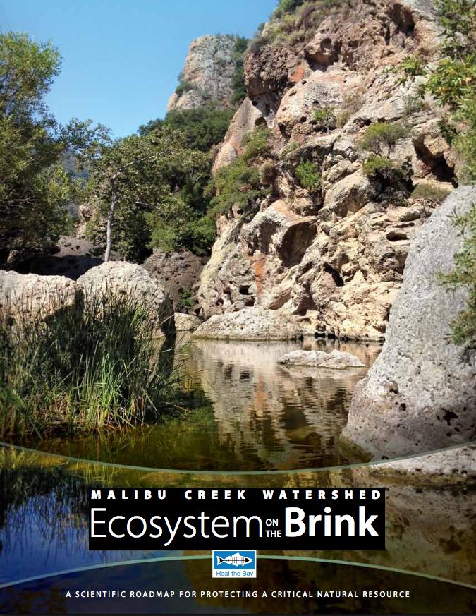 Malibu Creek Watershed: Ecosystem on the Brink