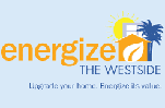 Energize the Westside: Upgrade your home, energize its value. Energy Upgrade CA